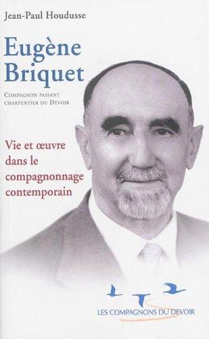 Eugène Briquet - compagnonnage - 9782901362975 -
