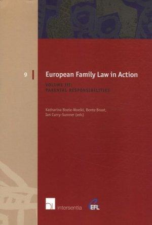European Family Law in Action. Volume III : Parental Responsibilities - Intersentia NV - 9789050954433 -
