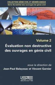 Évaluation non destructive des ouvrages en génie civil volume 2 - iste - 9781784054144 -