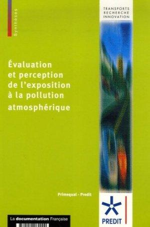 Evaluation et perception de l'exposition à la pollution atmosphérique - la documentation francaise - 9782110062000 -