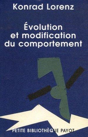 Évolution et modification du comportement L'inné et l'acquis - payot - 9782228901635 -
