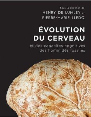 Evolution du cerveau et des capacités cognitives des hominidés fossiles depuis Sahelanthropus Tchadensis, il y a sept millions d'années, jusqu'à l'homme moderne - CNRS - 9782271126283 -