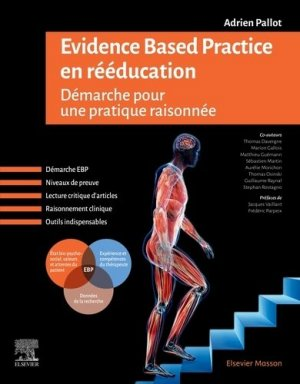 Evidence Based Practice en rééducation - elsevier / masson - 9782294763465 -