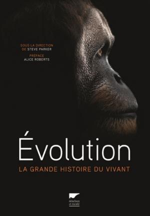 Evolution - delachaux et niestle - 9782603025468 -