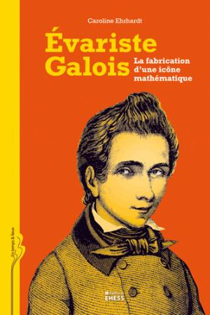Évariste Galois - ehess - 9782713223174 -