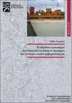 Evaluation économique des chaussées en béton et classiques sur le réseau routier national français - LCPC - 9782720803598 -