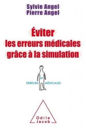 Eviter les erreurs médicales grâce à la simulation - odile jacob - 9782738133977 -