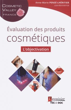 Évaluation des produits cosmétiques - lavoisier / tec et doc - 9782743021535 -