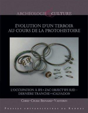 Evolution d'un terroir au cours de la protohistoire - presses universitaires de rennes - 9782753579842 -