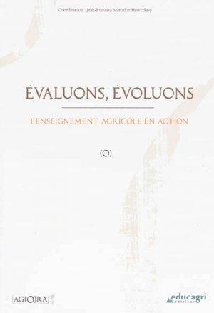 Evaluons, évoluons : l'enseignement agricole en action - educagri - 9782844449221 -