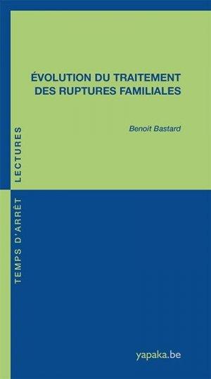 Evolution du traitement des ruptures familiales - fabert - 9782849225585 -