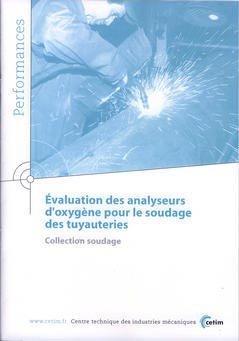 Évaluation des analyseurs d'oxygène pour le soudage des tuyauteries - cetim - 9782854007657 -