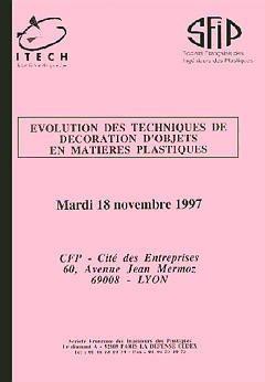 Evolution des techniques de décoration d'objets en matières plastiques - sfip - 9782877779463 -