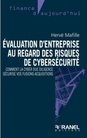 Evaluation d'entreprise au regard des risques de cybersécurité  - arnaud franel - 9782896037865 -