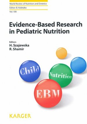 Evidence-Based Research in Pediatric Nutrition - karger - 9783318024562 -
