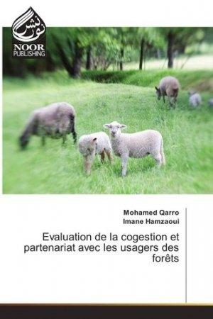 Evaluation de la cogestion et partenariat avec les usagers des forêts - editions universitaires europeennes - 9783330805101 -