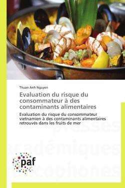 Evaluation du risque du consommateur à des contaminants alimentaires - presses académiques francophones - 9783838140094 -