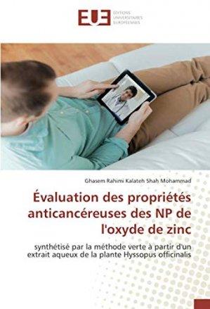 Evaluation des propriétés anticancéreuses des NP de l'oxyde de zinc - editions universitaires europeennes - 9786139550814 -