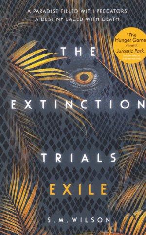 The Extinction Trials 2: Exile - usborne - 9781474927352 -