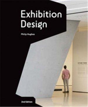 Exhibition design. 2e édition - Laurence King Publishing - 9781780676067 -