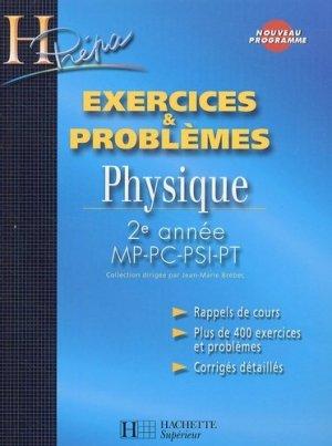 Exercices et problèmes Physique 2ème année MP - PC - PSI - PT - hachette - 9782011456519 -