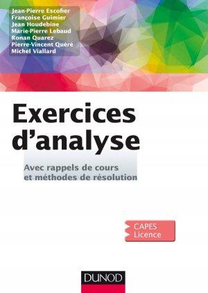 Exercices d'Analyse - Avec rappels de cours et méthodes de résolution - dunod - 9782100725090 -
