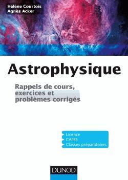 Exercices et problèmes d'astrophysique - dunod - 9782100742240 -