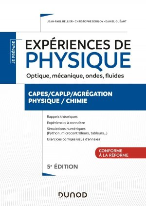 Expériences de physique - Optique, mécanique, fluides, acoustique - 5e éd. - dunod - 9782100809622 -