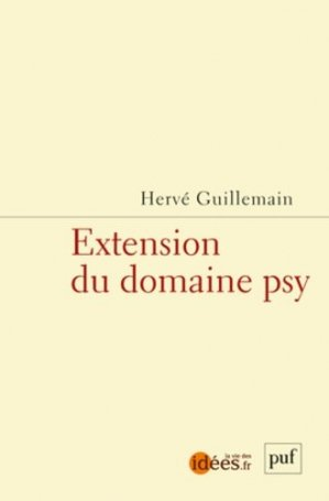 Extension du domaine psy - puf - presses universitaires de france - 9782130628514 -