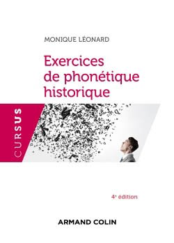 Exercices de phonétique historique - armand colin - 9782200625443 -