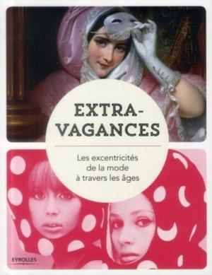 Extravagances - eyrolles - 9782212137736 -