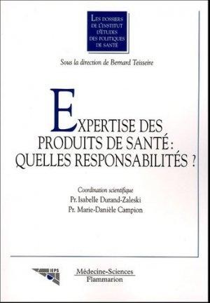 Expertise des produits de santé : quelles responsabilités ? - lavoisier msp - 9782257109590 -