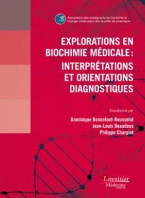 Explorations en biochimie médicale - lavoisier msp - 9782257207425 -