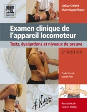 Examen clinique de l'appareil locomoteur - elsevier / masson - 9782294714276 -