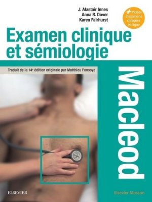 Examen clinique et sémiologie - Macleod - elsevier / masson - 9782294758539 -