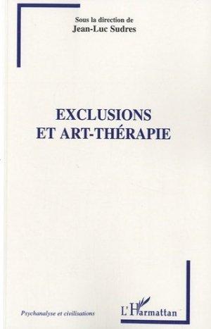 Exclusions et art-thérapie - l'harmattan - 9782296123779 -