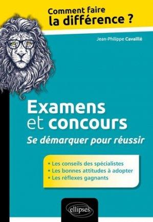 Examens et concours : Se démarquer pour réussir - Ellipses - 9782340009264 -
