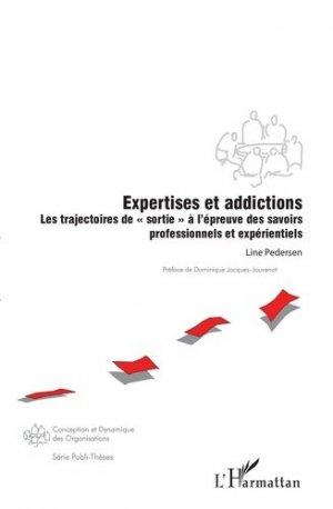 Expertises et addictions - l'harmattan - 9782343161730 -