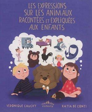 Expressions sur les animaux racontées et expliquées aux enfants - ctp rue des enfants - 9782351812686 -