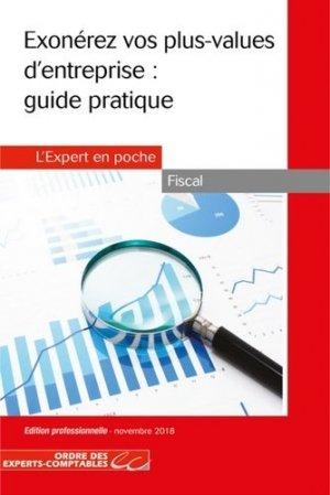 Exonérez vos plus-values d'entreprise : guide pratique - Expert Comptable Média - 9782352676676 -