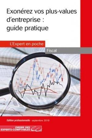 Exonérez vos plus-values d'entreprise : guide pratique - Expert Comptable Média - 9782352677147 -