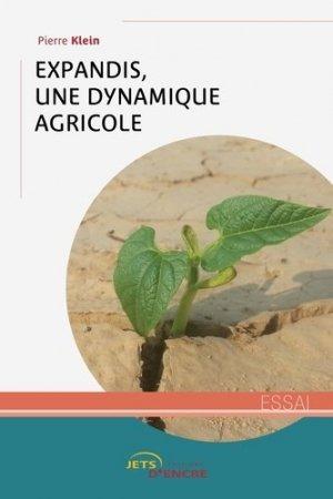 Expandis, une dynamique agricole - Editions Jets d'encre - 9782355233289 -