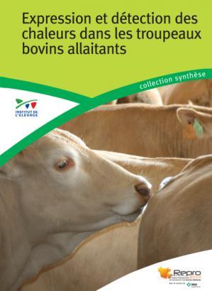 Expression et détection des chaleurs dans les troupeaux bovins allaitants - technipel / institut de l'elevage - 9782363436696 -
