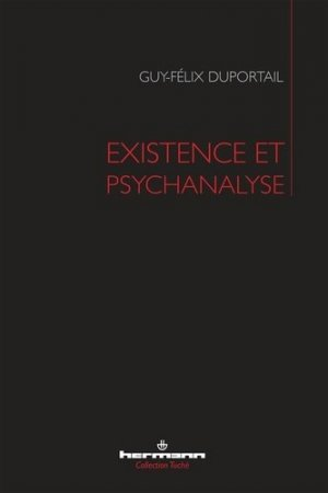 Existence et psychanalyse - hermann - 9782705691653 -