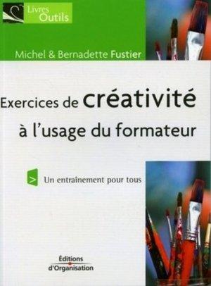 Exercices de créativité - Editions d'Organisation - 9782708136052 -