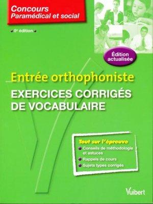 Entrée orthophoniste Exercices corrigés de vocabulaire - vuibert - 9782711738816 -