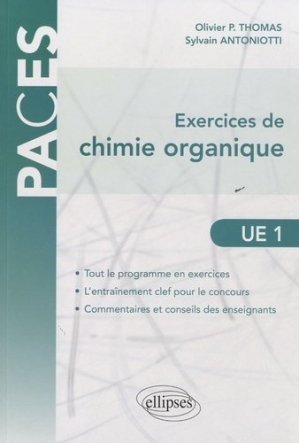 Exercices de Chimie organique UE1 - ellipses - 9782729865184 -