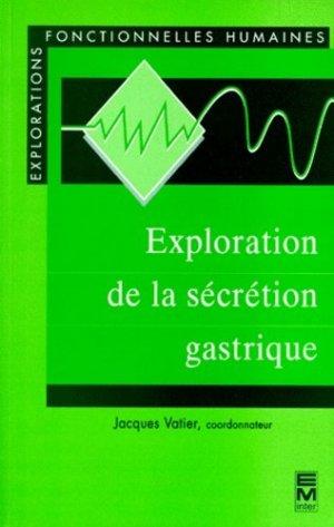 Exploration de la sécrétion gastrique - em inter - 9782743001537 -