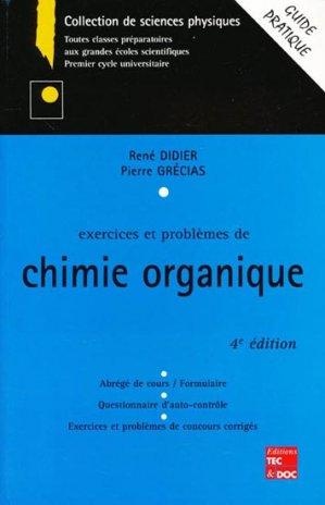 Exercices et problèmes de chimie organique - lavoisier / tec et doc - 9782743003616 -