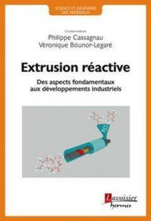 Extrusion réactive - hermes science publications - 9782746248717 - https://fr.calameo.com/read/001282136b61533da7da2?page=1